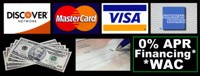 cash, checks, Visa, Master Card, Discover, American Express, Financing Available